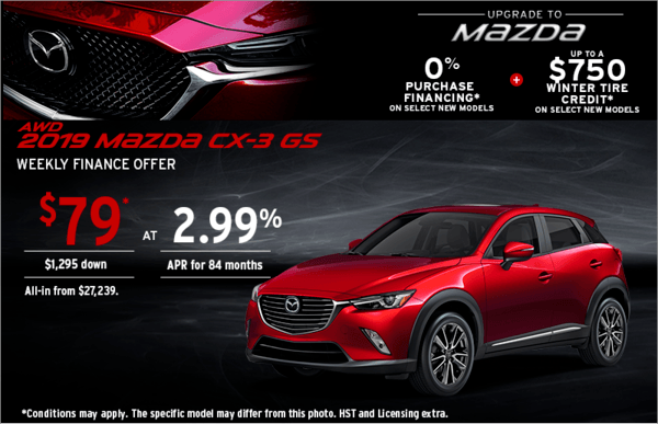 Upgrade to Mazda 2019 CX-3 Today!